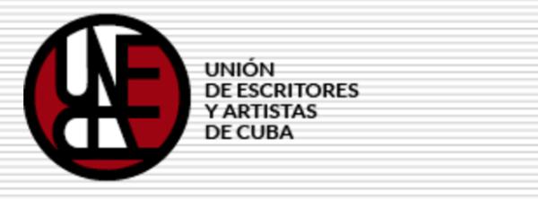 UNEAC Unión Nacional de Escritores y Artistas Cuba